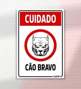 Placa Cuidado Cão Bravo - Placas Informativas -1