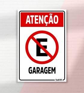 Placa Proibido Estacionar Garagem - Placas Informativas -1
