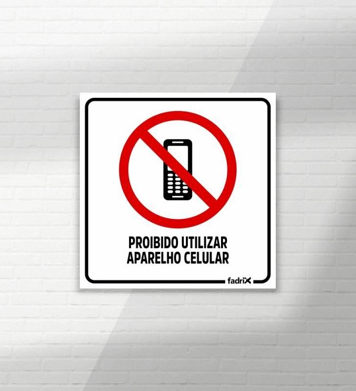 Placa Proibido Utilizar Aparelho Celular - Placas Informativas -1