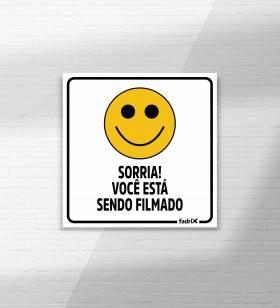 Placa Sorria Você Está Sendo Filmado - Placas Informativas -1